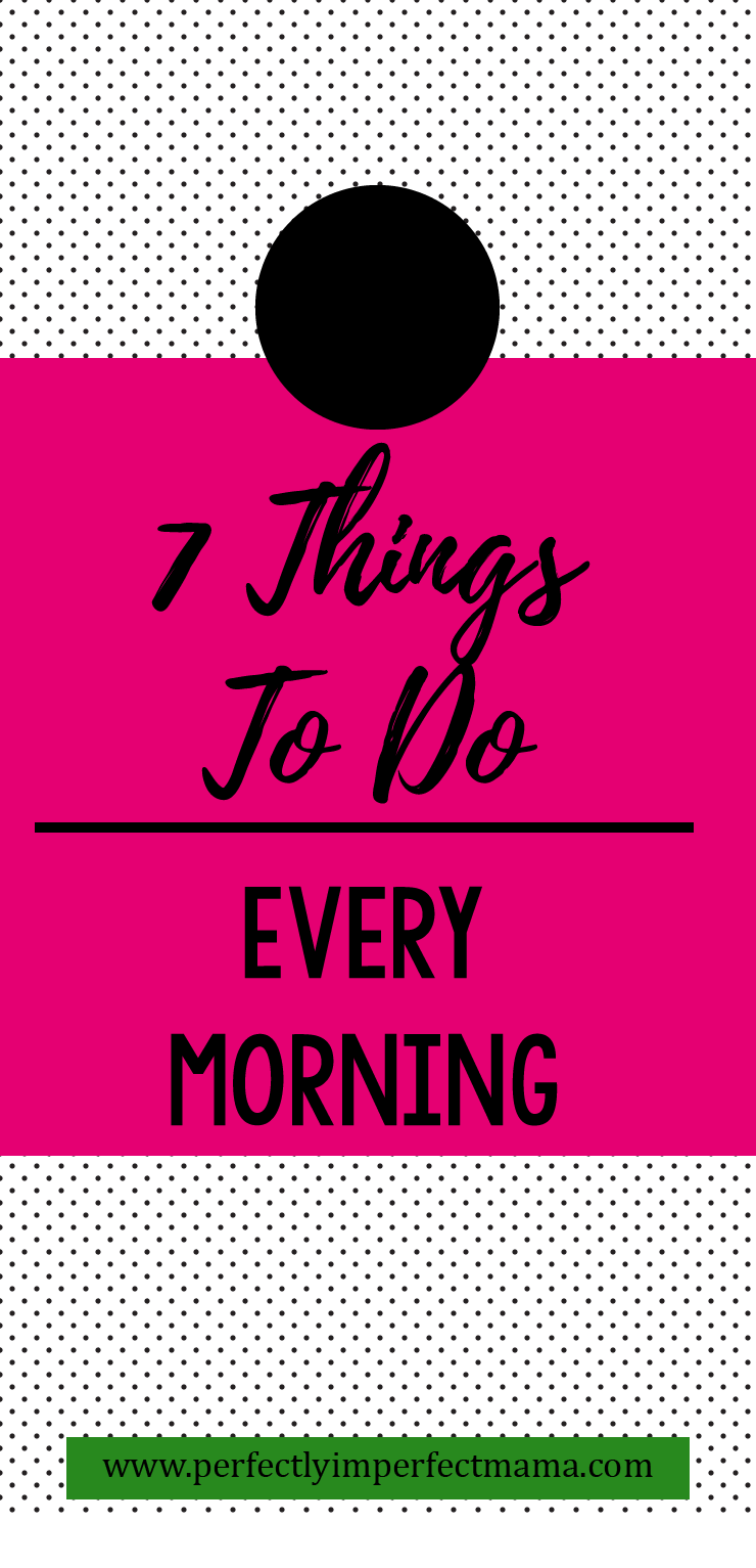 What we do with our first couple hours determines the tone, mood, and productivity level for the rest of the day. These 7 early morning tasks will help you make the most of your days!
