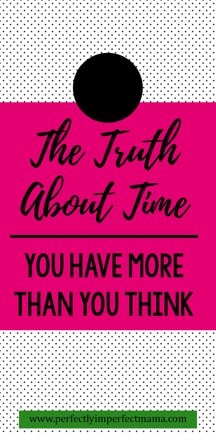 Sometimes it seems like there is never enough time to do all we want, but the truth is that we more time than we think! Click to learn how to fit everything into your 168 hours per week.