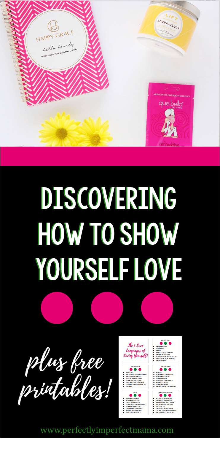 Discovering How to Show Yourself Love - Perfectly Imperfect Mama