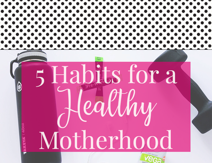 Taking care of our own physical health is such an important, though often overlooked, part of motherhood. It's easy to get so caught up in taking care of our little ones that we forget our own basic needs! Here are 5 simple habits you can start today to help you have a healthy motherhood.