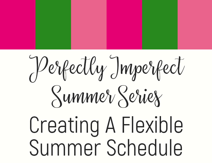 Creating a flexible summer schedule will help you stay on track with your tasks and goals while still allowing plenty of room for fun, spontaneity, and a healthy dose of lazy relaxation. Here are 4 steps to creating your ideal summer routine.